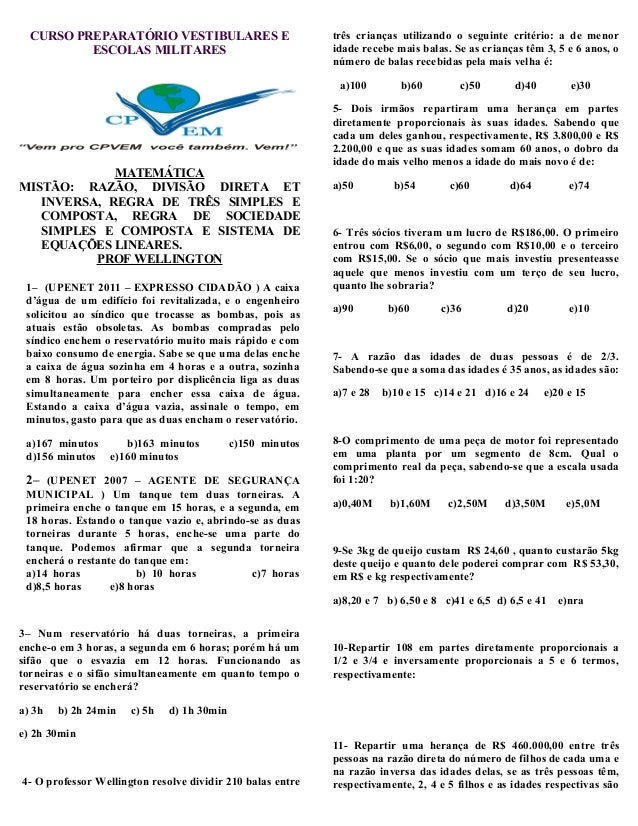 CURSO PREPARATÓRIO VESTIBULARES E ESCOLAS MILITARES MATEMÁTICA MISTÃO: RAZÃO, DIVISÃO DIRETA ET INVERSA, REGRA DE TRÊS SIM...