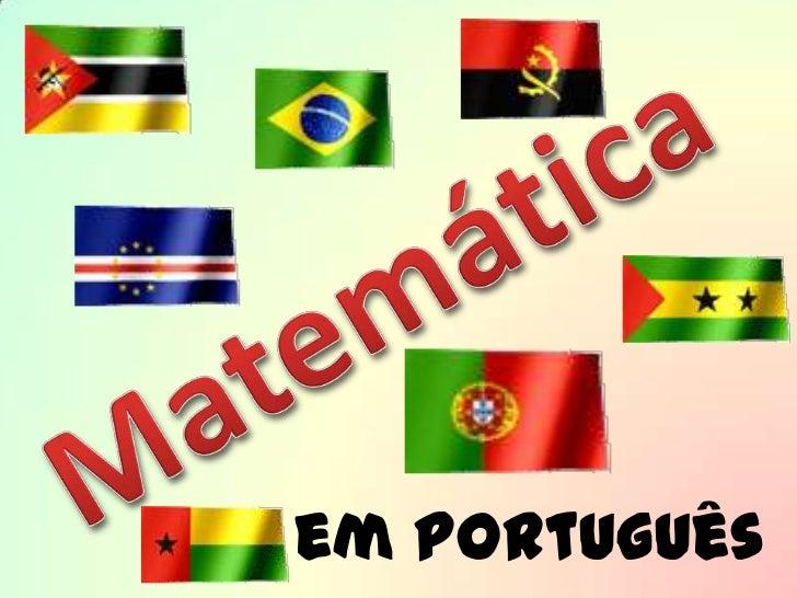 Matemática<br /> em Português<br />