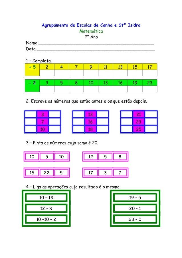 Agrupamento de Escolas de Canha e Stº Isidro Matemática 2º Ano Nome ___________________________________________ Data _____...