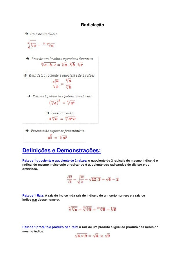 RadiciaçãoDefinições e Demonstrações:Raiz de 1 quociente e quociente de 2 raizes: o quociente de 2 radicais do mesmo indic...