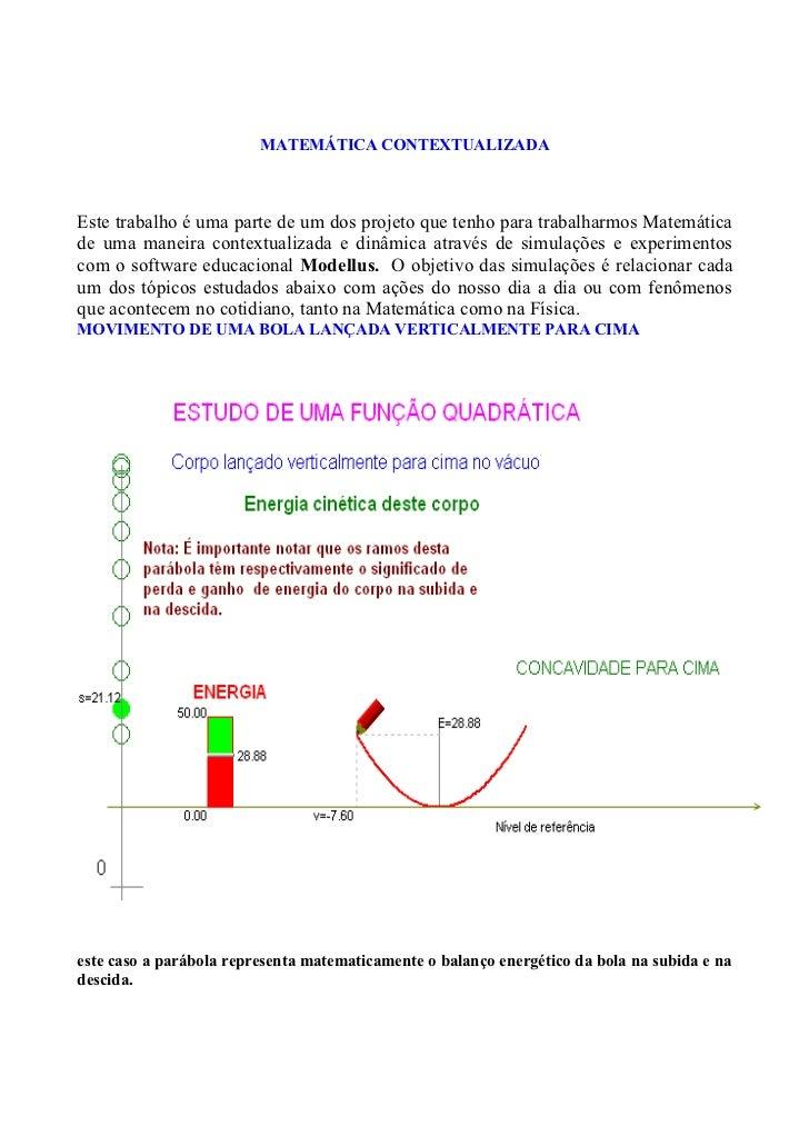 MATEMÁTICA CONTEXTUALIZADAEste trabalho é uma parte de um dos projeto que tenho para trabalharmos Matemáticade uma maneira...