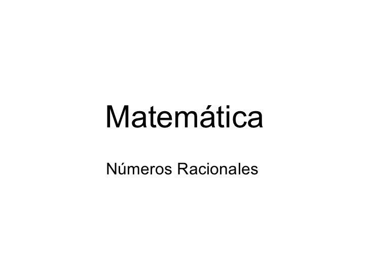 Matemática Números Racionales