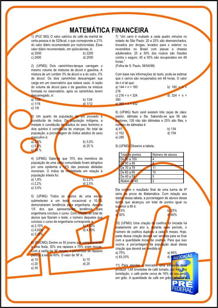 """MATEMÁTICA FINANCEIRA1) (PUC MG) O valor calórico do café da manhã de       7) """"Um carro é roubado a cada quatro minutos n..."""