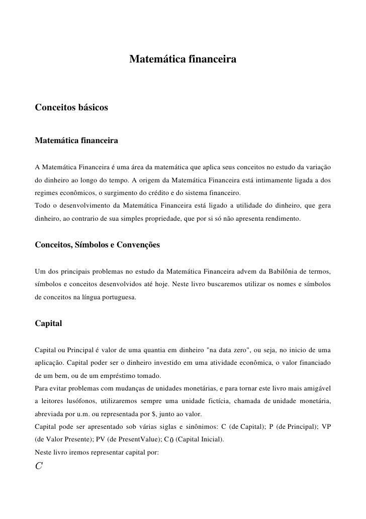 Matemática financeiraConceitos básicosMatemática financeiraA Matemática Financeira é uma área da matemática que aplica seu...