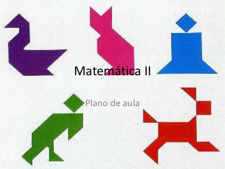 Matemática II<br />Plano de aula<br />