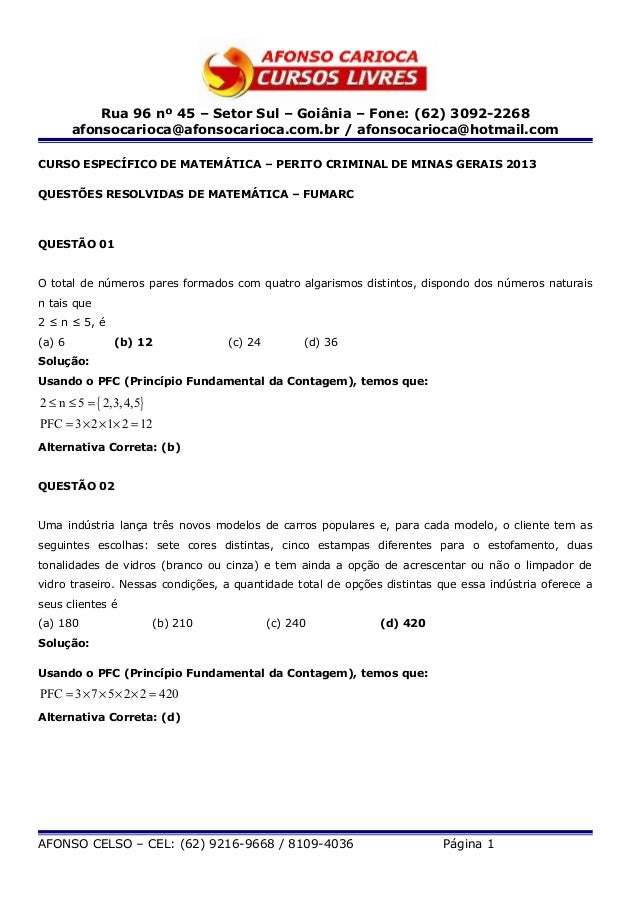 Rua 96 nº 45 – Setor Sul – Goiânia – Fone: (62) 3092-2268afonsocarioca@afonsocarioca.com.br / afonsocarioca@hotmail.comCUR...