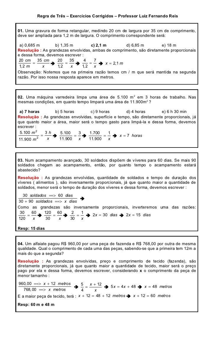 Regra de Três – Exercícios Corrigidos – Professor Luiz Fernando Reis01. Uma gravura de forma retangular, medindo 20 cm de ...