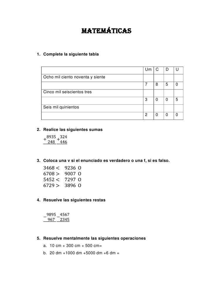 MATEMÁTICAS<br />Complete la siguiente tabla <br />UmCDUOcho mil ciento noventa y siente 7850Cinco mil seiscientos tres 30...