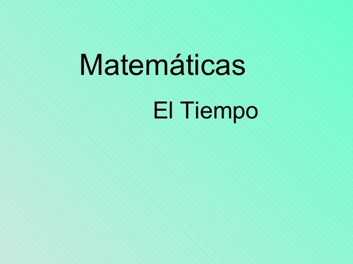 Matemáticas El Tiempo