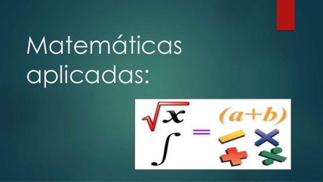 Matemáticas aplicadas: