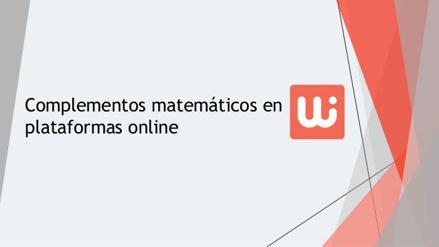 Complementos matemáticos en plataformas online