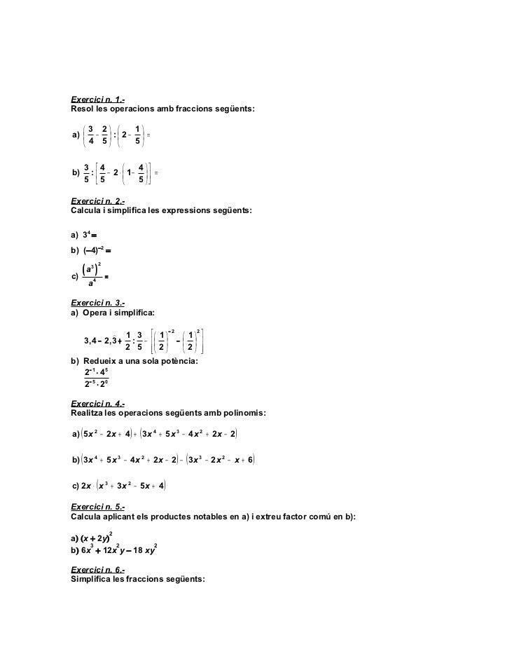 FEINA ESTIU 3r ESO – FITXA 1Exercici n. 1.-Resol les operacions amb fraccions següents:    3 2      1a)  −  :  2 − ...