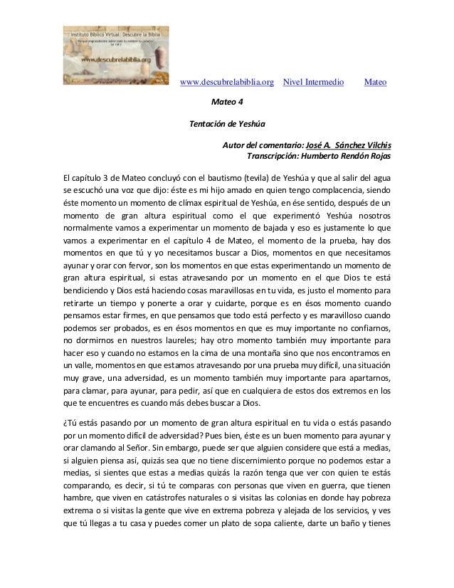 www.descubrelabiblia.org Nivel Intermedio Mateo Mateo 4 Tentación de Yeshúa Autor del comentario: José A. Sánchez Vilchis ...