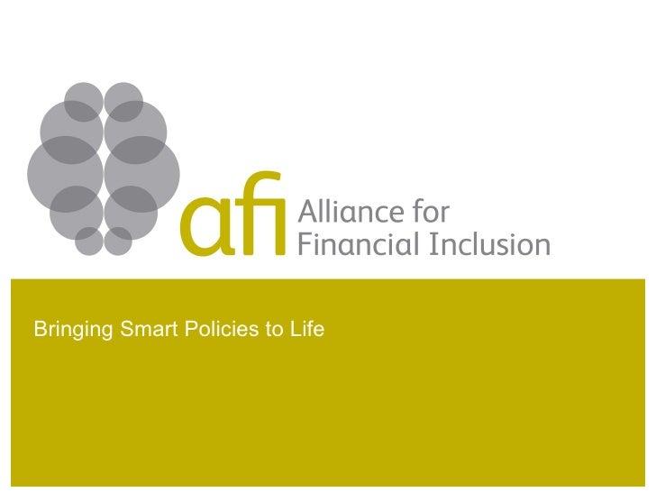Bringing Smart Policies to Life