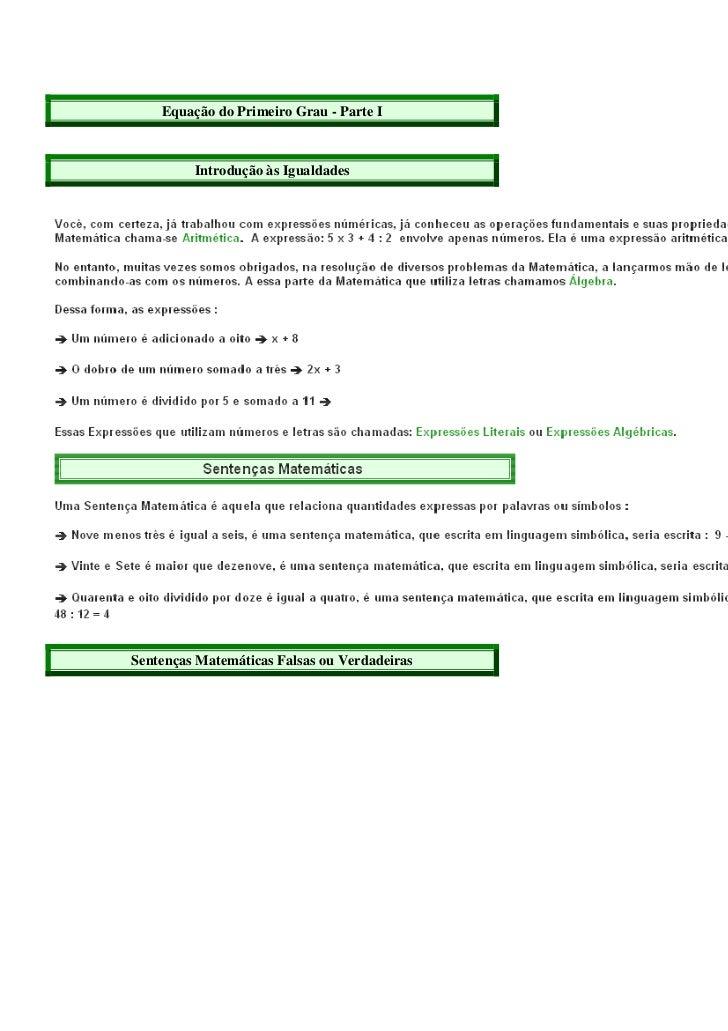 Equação do Primeiro Grau - Parte I         Introdução às IgualdadesSentenças Matemáticas Falsas ou Verdadeiras