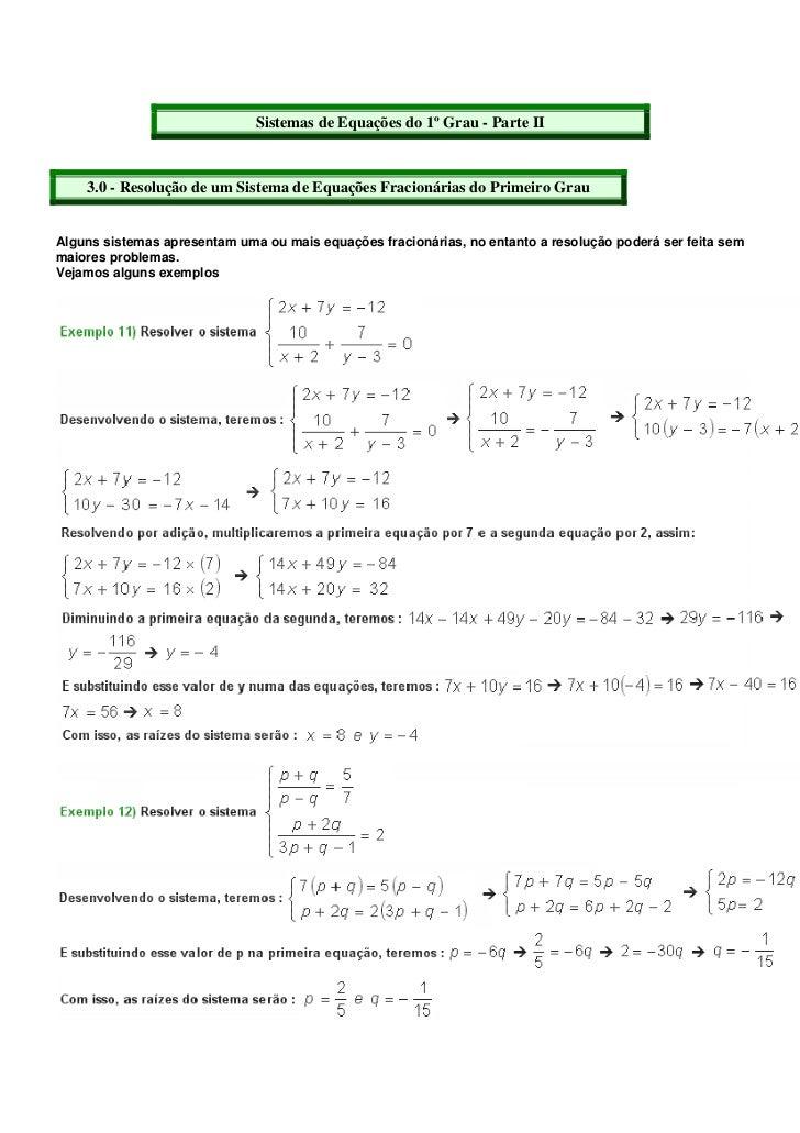 Sistemas de Equações do 1º Grau - Parte II    3.0 - Resolução de um Sistema de Equações Fracionárias do Primeiro GrauAlgun...