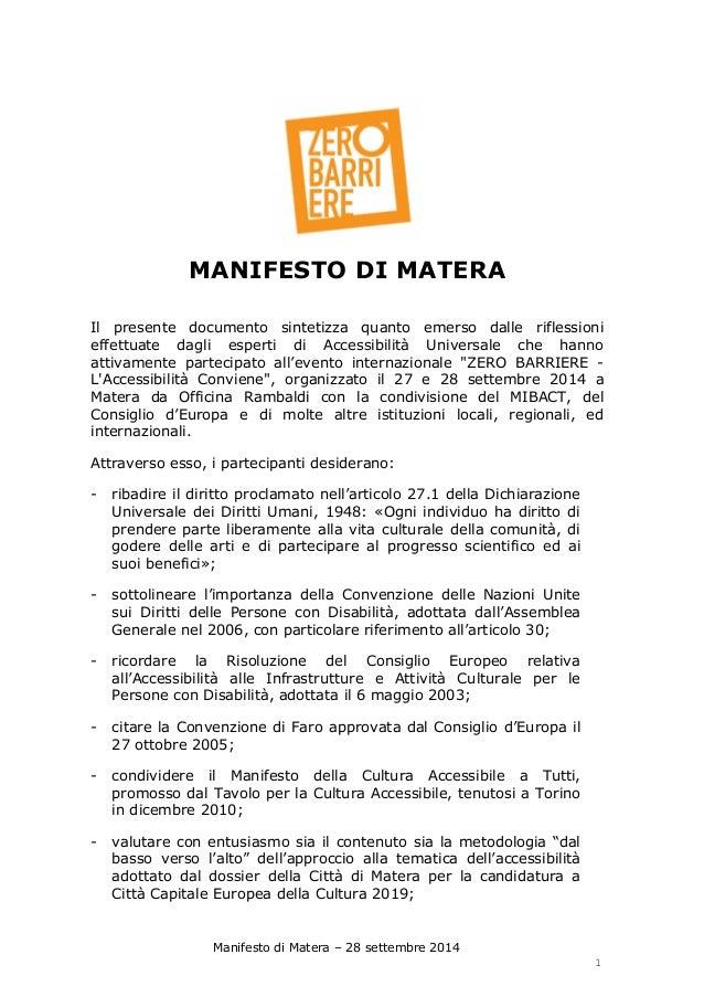 Manifesto di Matera – 28 settembre 2014  1  MANIFESTO DI MATERA  Il presente documento sintetizza quanto emerso dalle rifl...