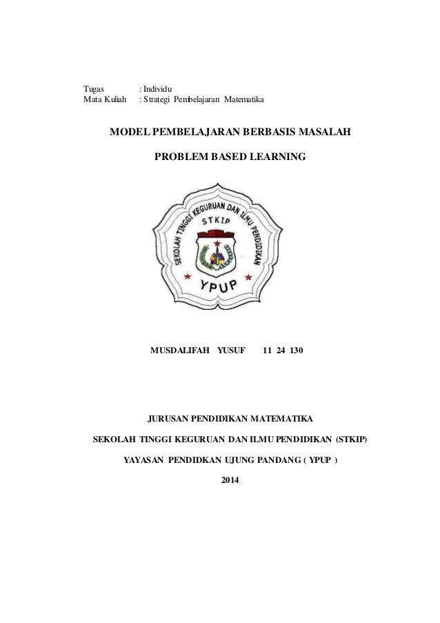 Contoh Makalah Model Pembelajaran Berbasis Masalah