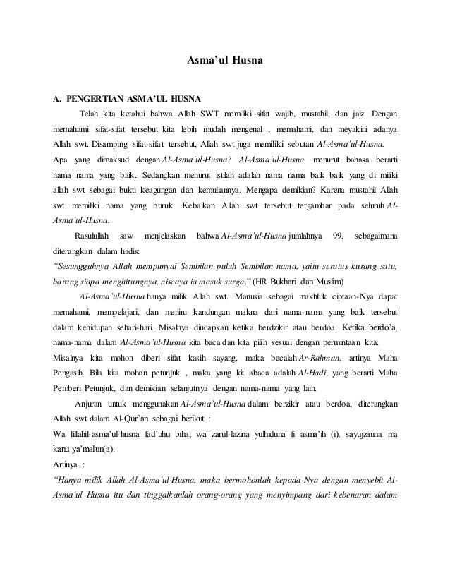 Asma'ul Husna A. PENGERTIAN ASMA'UL HUSNA Telah kita ketahui bahwa Allah SWT memiliki sifat wajib, mustahil, dan jaiz. Den...