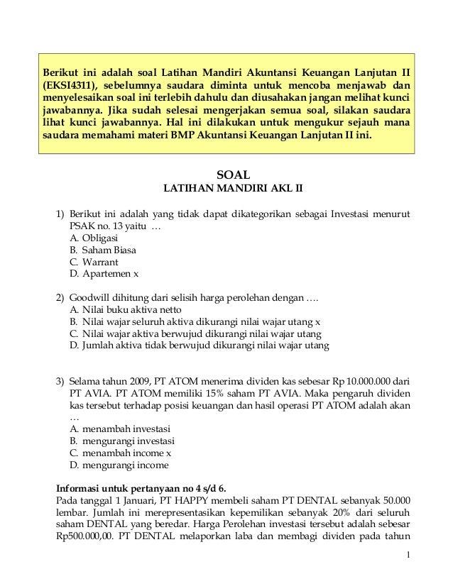 Berikut ini adalah soal Latihan Mandiri Akuntansi Keuangan Lanjutan II (EKSI4311), sebelumnya saudara diminta untuk mencob...