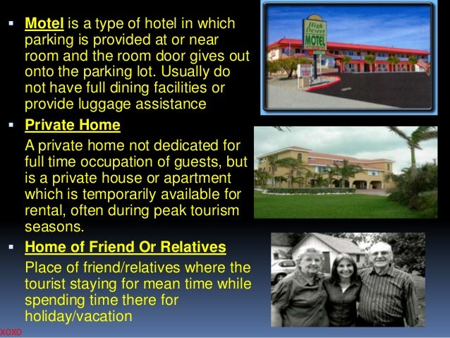  Motel is a type of hotel in which  parking is provided at or near room and the room door gives out onto the parking lot....