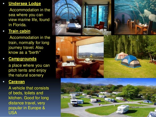   Undersea Lodge Accommodation in the sea where you can view marine life, found in Florida.    Train cabin Accommodation...
