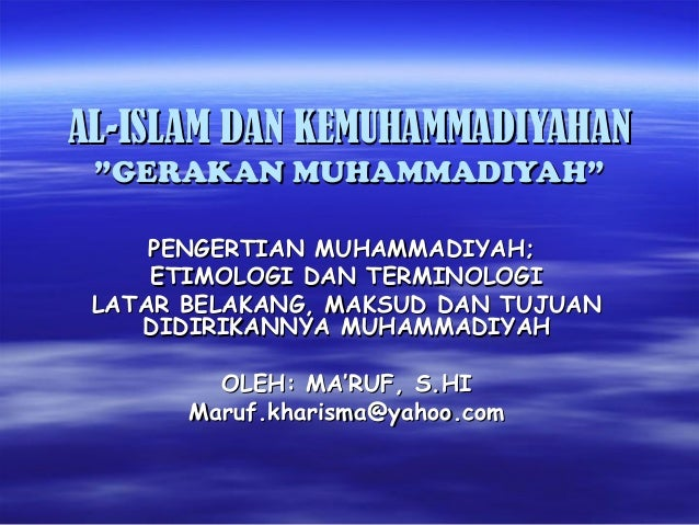 """AL-ISLAM DAN KEMUHAMMADIYAHANAL-ISLAM DAN KEMUHAMMADIYAHAN """"GERAKAN MUHAMMADIYAH""""""""GERAKAN MUHAMMADIYAH"""" PENGERTIAN MUHAMMA..."""