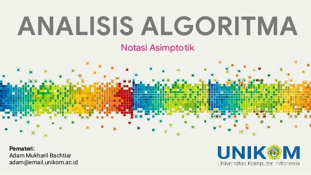 Analisis Algoritma Notasi Asimptotik