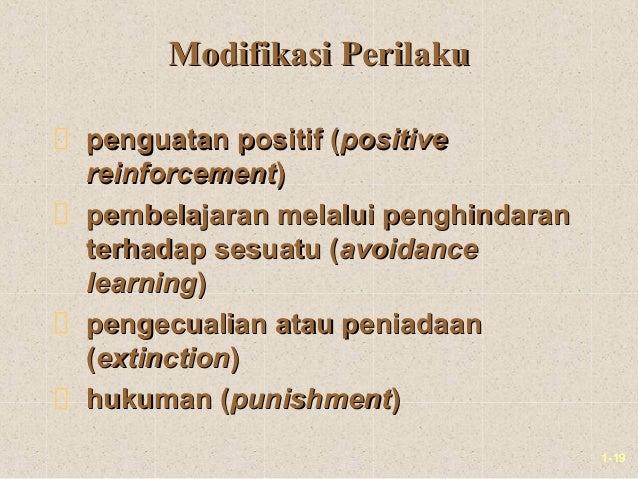 1-19Modifikasi PerilakuModifikasi Perilakupenguatan positif (penguatan positif (positivepositivereinforcementreinforcement...