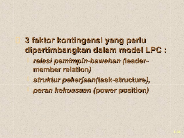 1-343 faktor kontingensi yang perlu3 faktor kontingensi yang perludipertimbangkan dalam model LPC :dipertimbangkan dalam m...