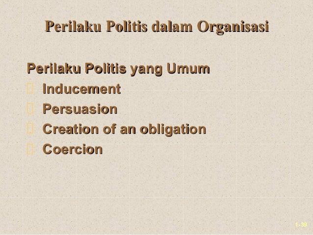 1-39Perilaku Politis dalam OrganisasiPerilaku Politis dalam OrganisasiPerilaku Politis yang UmumPerilaku Politis yang Umum...