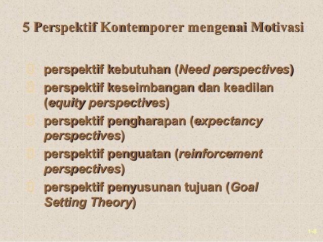 1-85 Perspektif Kontemporer mengenai Motivasi5 Perspektif Kontemporer mengenai Motivasiperspektif kebutuhan (perspektif ke...