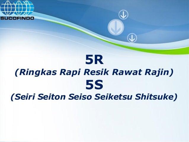 Powerpoint Templates Page 1 Powerpoint Templates 5R (Ringkas Rapi Resik Rawat Rajin) 5S (Seiri Seiton Seiso Seiketsu Shits...