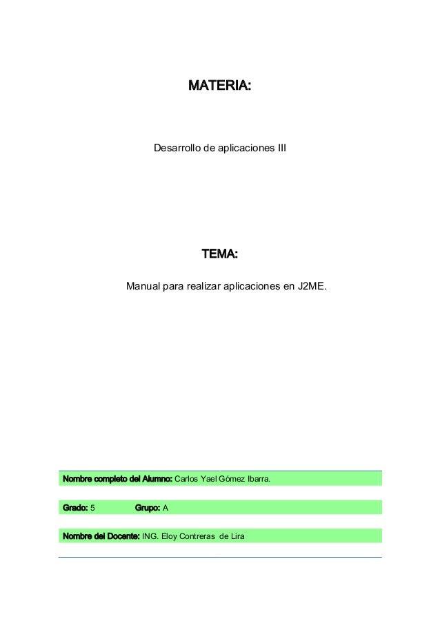MATERIA:                       Desarrollo de aplicaciones III                                    TEMA:                Manu...