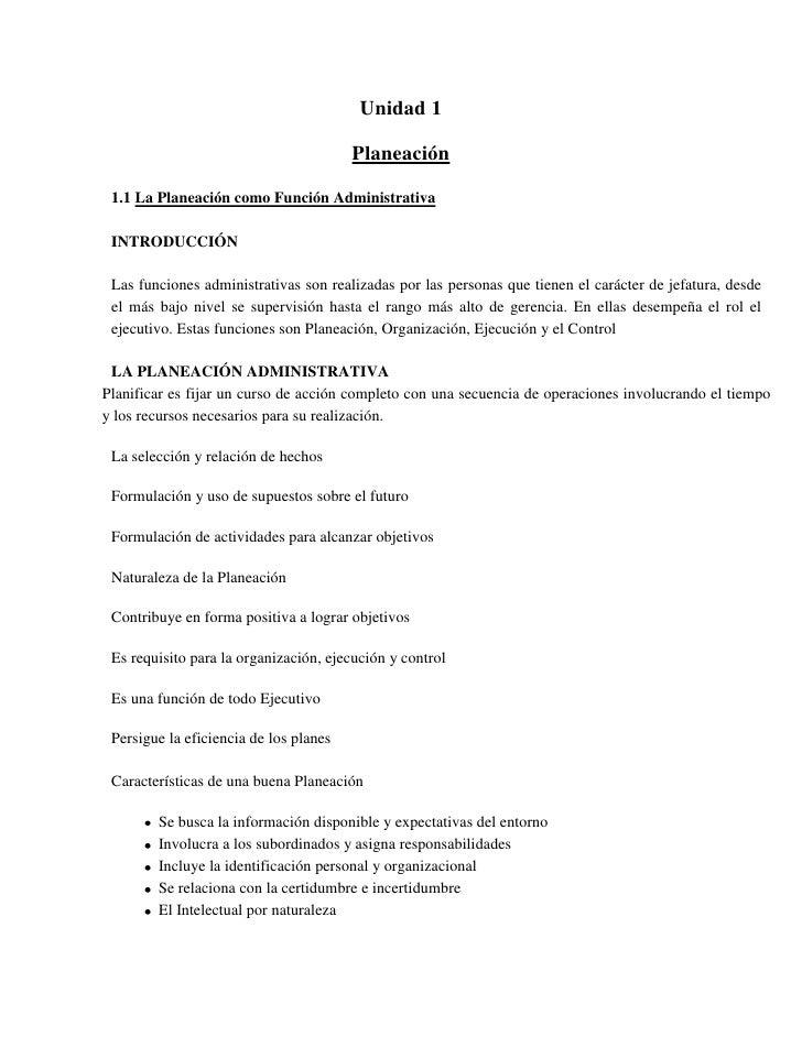 Unidad 1 <br />Planeación<br />La Planeación como Función Administrativa <br />INTRODUCCIÓN <br />Las funciones administra...