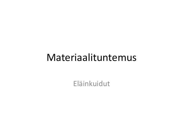 MateriaalituntemusEläinkuidut