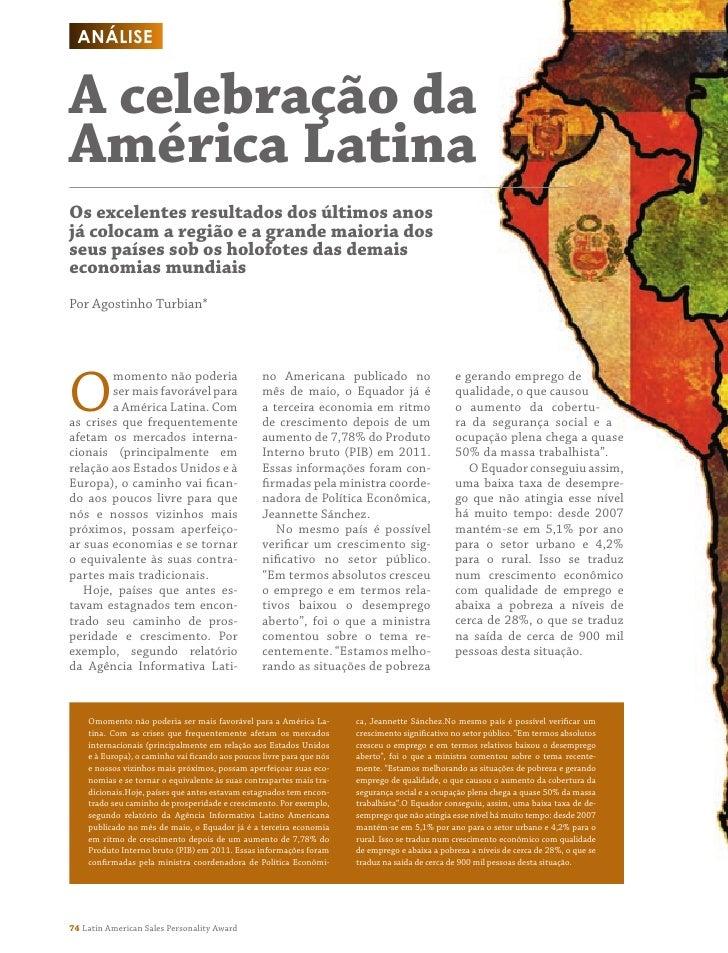 AnáliseA celebração daAmérica LatinaOs excelentes resultados dos últimos anosjá colocam a região e a grande maioria dosseu...