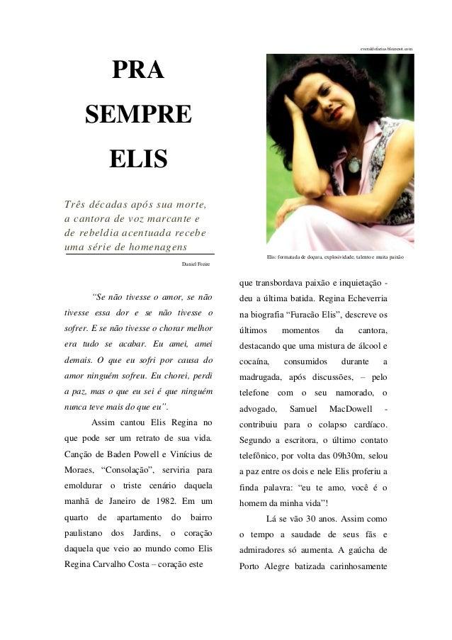 everaldofarias.blogspot.com               PRA     SEMPRE               ELISTrês décadas após sua morte,a cantora de voz ma...