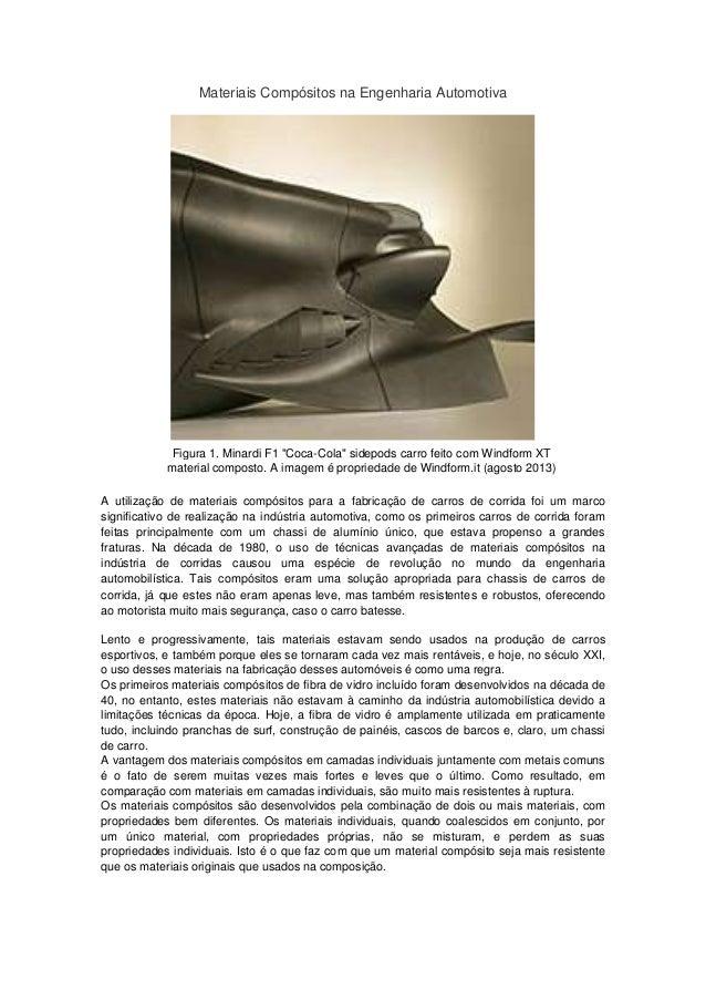 Materiais Compósitos na Engenharia Automotiva A utilização de materiais compósitos para a fabricação de carros de corrida ...