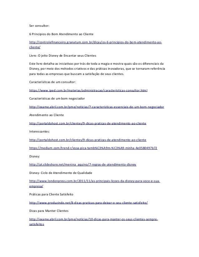 Ser consultor: 6 Principios do Bom Atendimento ao Cliente http://controlefinanceiro.granatum.com.br/dicas/os-6-principios-...