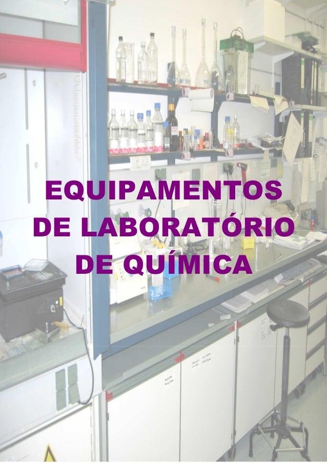 www.fabianoraco.oi.com.br Equipamentos de Laboratório de Química 1 Prof. Fabiano Ramos Costa – Química Não se Decora, Comp...