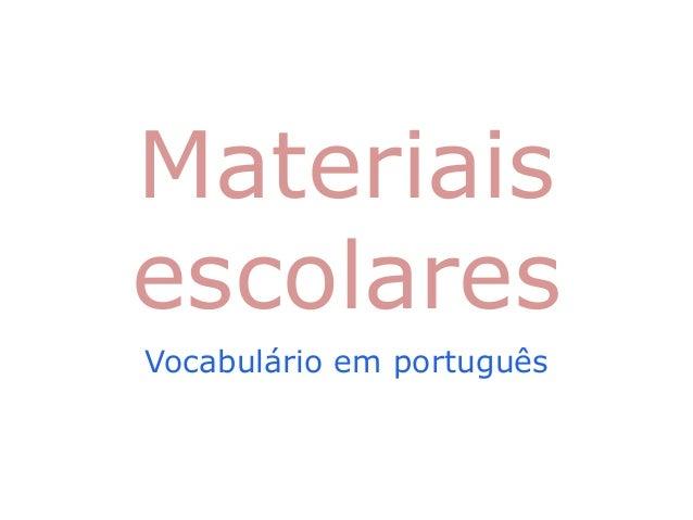 Materiais escolares Vocabulário em português