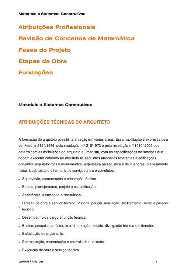 Materiais e Sistemas ConstrutivosAtribuições ProfissionaisRevisão de Conceitos de MatemáticaFases do ProjetoEtapas da Obra...