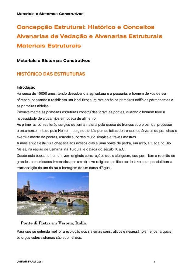 Materiais e Sistemas ConstrutivosConcepção Estrutural: Histórico e ConceitosAlvenarias de Vedação e Alvenarias Estruturais...