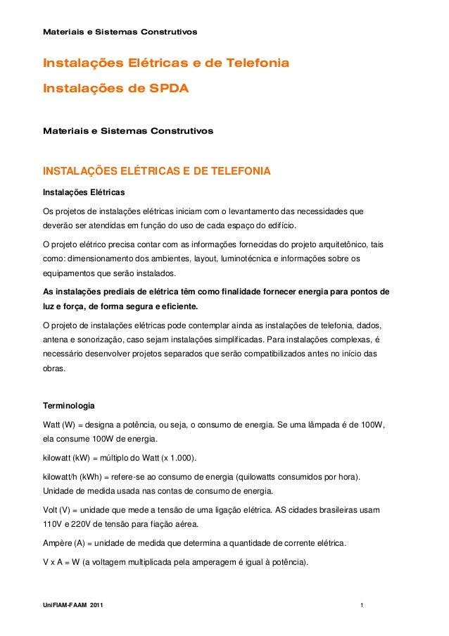 Materiais e Sistemas ConstrutivosInstalações Elétricas e de TelefoniaInstalações de SPDAMateriais e Sistemas ConstrutivosI...