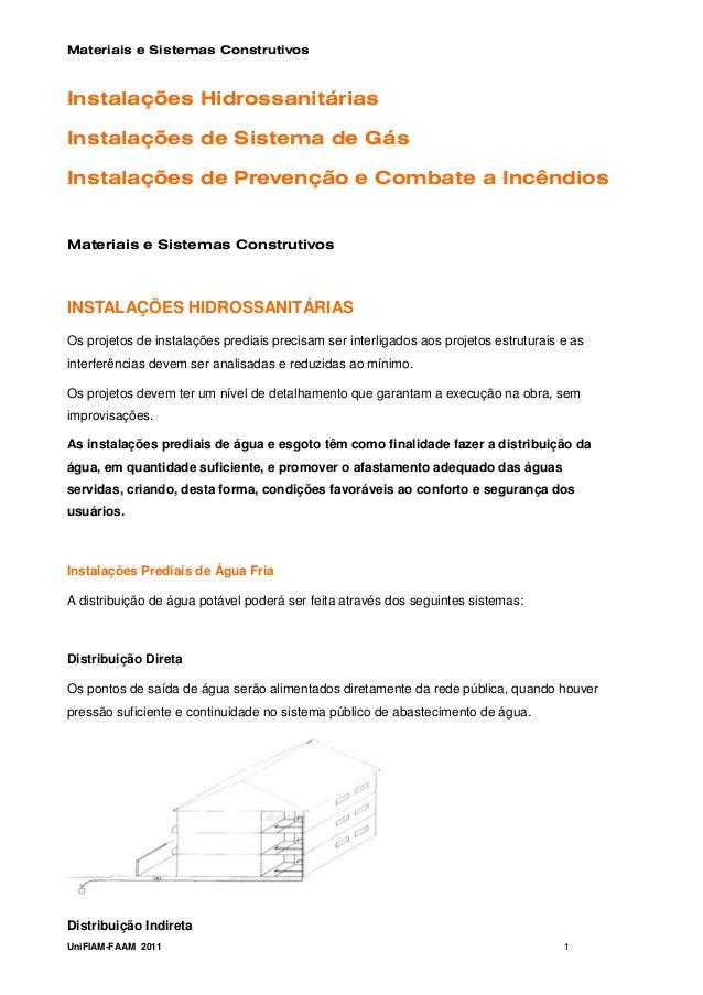 Materiais e Sistemas ConstrutivosInstalações HidrossanitáriasInstalações de Sistema de GásInstalações de Prevenção e Comba...
