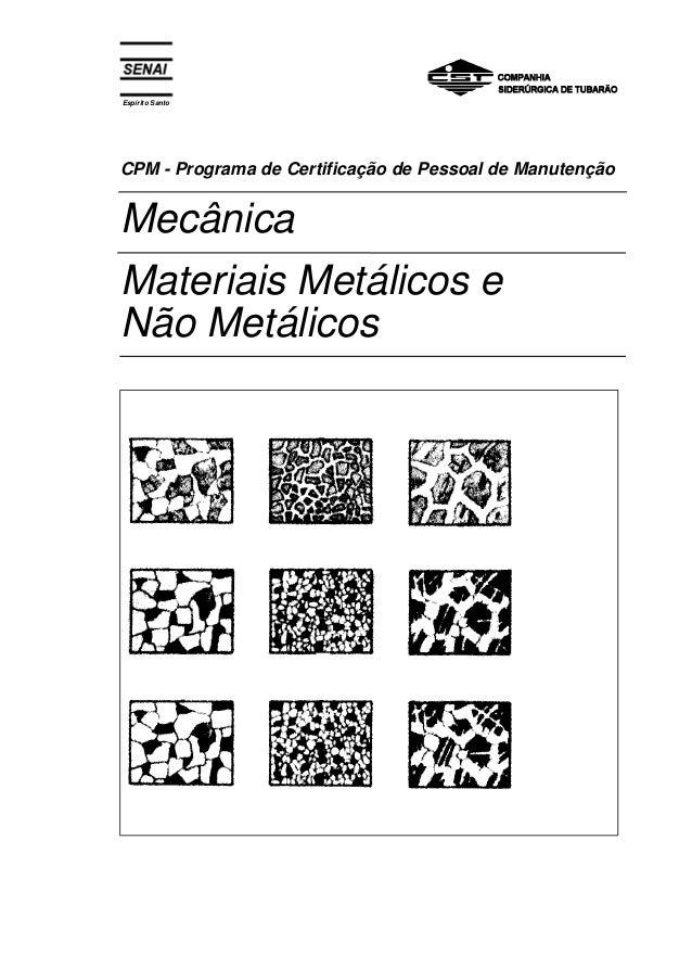 Espírito Santo CPM - Programa de Certificação de Pessoal de Manutenção Mecânica Materiais Metálicos e Não Metálicos