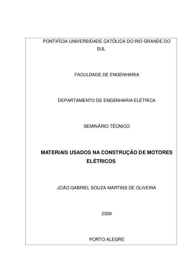 PONTIFÍCIA UNIVERSIDADE CATÓLICA DO RIO GRANDE DO SUL  FACULDADE DE ENGENHARIA  DEPARTAMENTO DE ENGENHARIA ELÉTRICA  SEMIN...