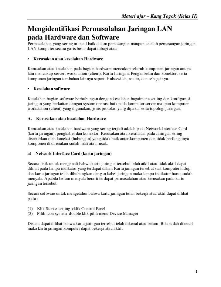 Materi ajar – Kang Togok (Kelas II)Mengidentifikasi Permasalahan Jaringan LANpada Hardware dan SoftwarePermasalahan yang s...