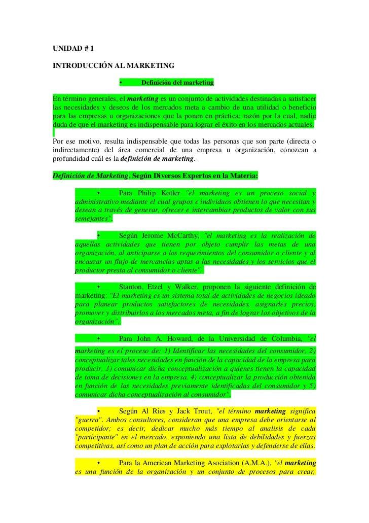 UNIDAD # 1INTRODUCCIÓN AL MARKETING                      •      Definición del marketingEn término generales, el marketing...